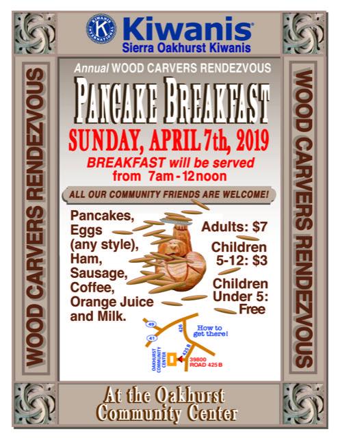 Wood Carvers Pancake Breakfast @ Oakhurst Community Center